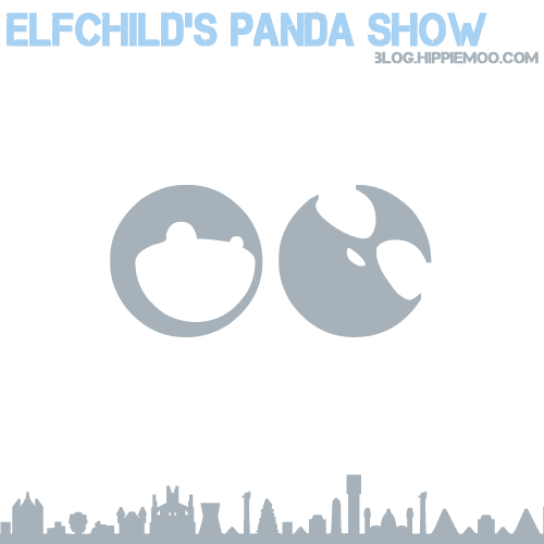 Elfchild's Panda Show